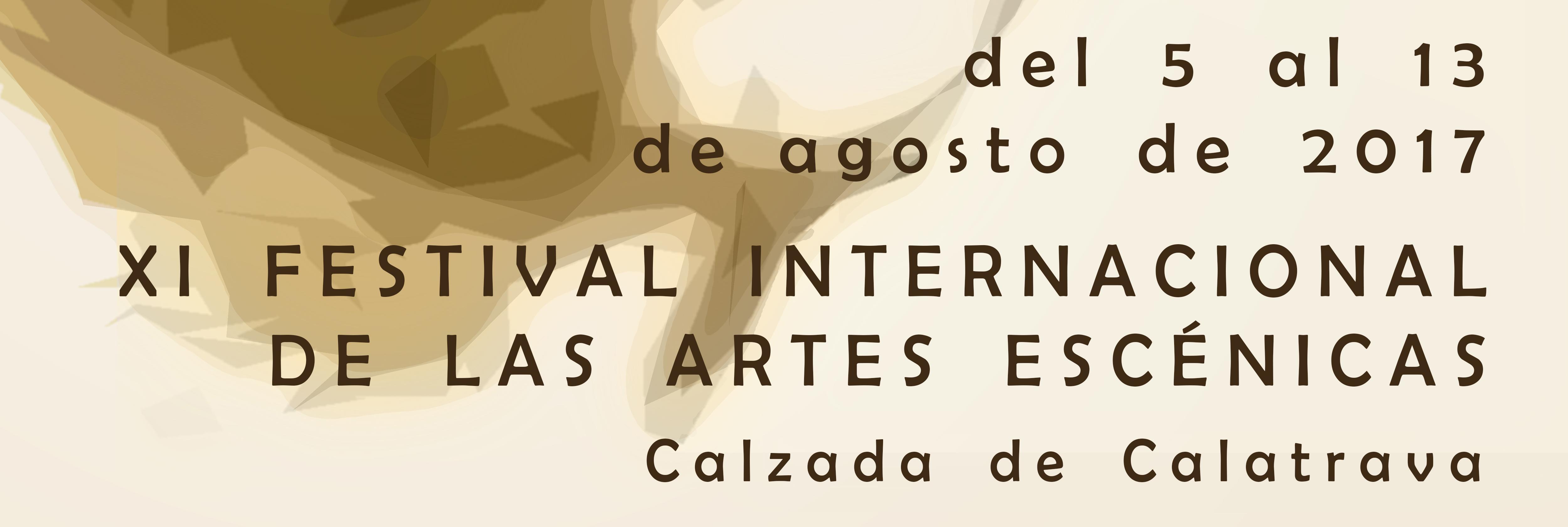 XI Festival Internacional De Las Artes Escénicas